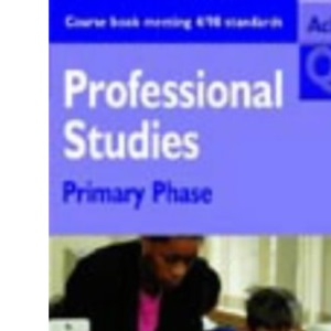 Professional Studies: Primary Phase (Achieving QTS)
