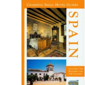 Spain (Charming Small Hotels): No.8 (Charming Small Hotels S.)