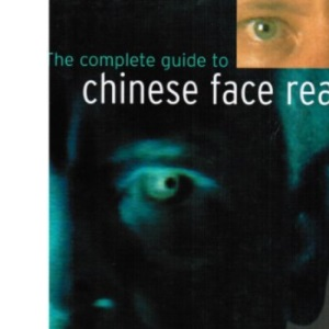 The Complete Guide to Chinese Face Reading
