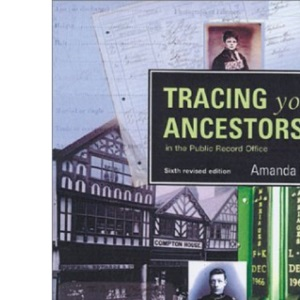 Tracing Your Ancestors in the Public Record Office (Public Record Office Handbooks)