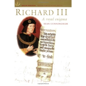 Richard III: A Royal Enigma (English Monarchs: Treasures from the National Archives)