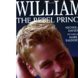 William: The Rebel Prince