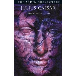 Julius Caesar: Third Series (The Arden Shakespeare Third Series)