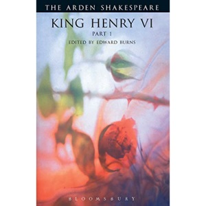 King Henry VI: Pt. 1: P. 1 (Arden Shakespeare.Third Series)