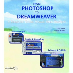 From Photoshop to Dreamweaver:: 3 Steps to Great Visual Web Design