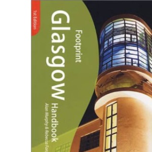 Glasgow Handbook: The Travel Guide (Footprint Handbooks)