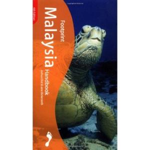 Malaysia Handbook: The Travel Guide (Footprint Handbook)