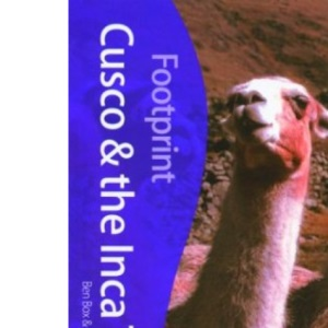 Cusco and the Inca Trail (Footprint Travel Guides)