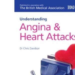 Angina and Heart Attacks (Understanding)