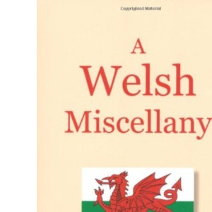 A Welsh Miscellany