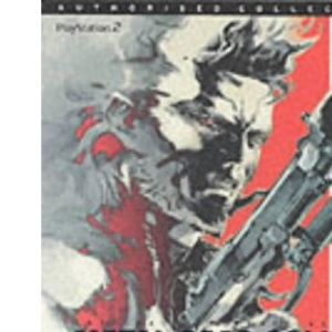 Metal Gear Solid 2: Official Strategy Guide: The Official Strategy Guide (Authorised Collection)