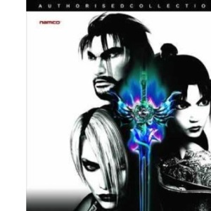 Soul Calibur: v.2: The Complete Official Guide: Vol 2 (Authorised Collection)