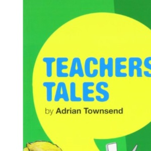 Teachers' Tales