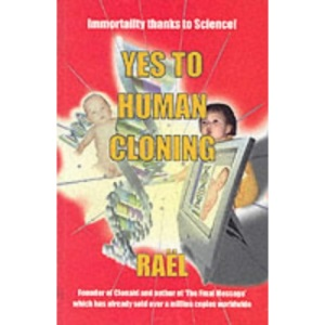 Yes to Human Cloning: Immortality Thanks to Science!