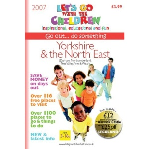Yorkshire and the North East: Let's Go with the Children