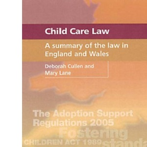 Child Care Law: A Summary of the Law in England and Wales