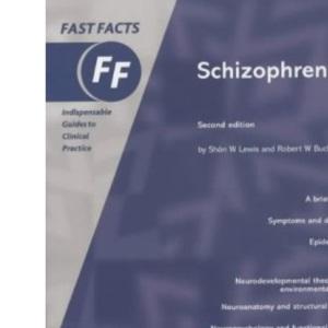 Fast Facts: Schizophrenia