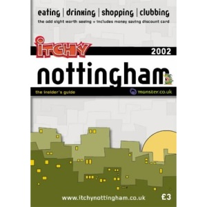 Itchy Insider's Guide to Nottingham 2002 (Itchy City Guides)