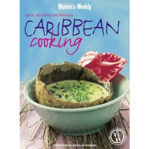Caribbean Cooking: v. 1 (Australian Women's Weekly Home Library)