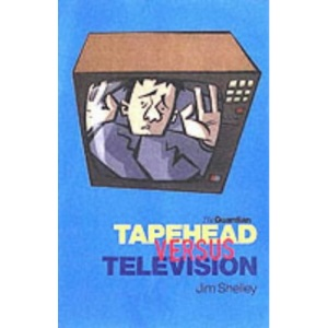 Interference: Tapehead Versus Television