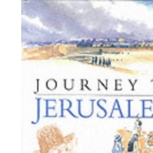 A Journey to Jerusalem