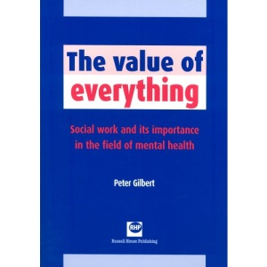 The Value of Everything: Social Work and Its Importance in the Field of Mental Health