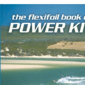 Flexifoil Book of Power Kiting