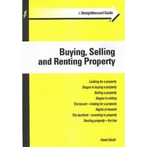 A Straightforward Guide to Buying, Selling and Renting Property