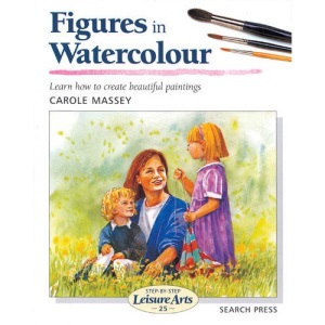 Figures in Watercolour (Step-by-step Leisure Arts)