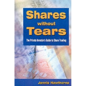 Shares without Tears: The Private Investor's Guide to Share Trading