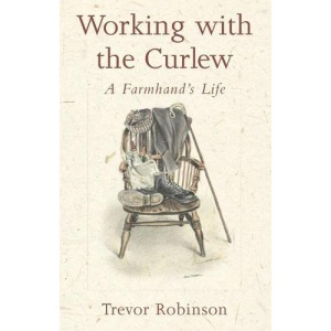 Working with the Curlew: A Farmhand's Life