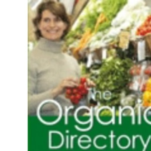 The Organic Directory 2004 - 2005