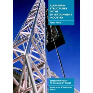 Aluminium Structures in the Entertainment Industry (Application & techniques series)