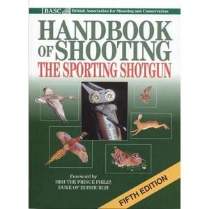 BASC Handbook of Shooting: The Sporting Shotgun