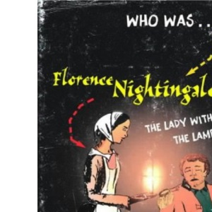 Florence Nightingale: The Greatest Nurse in History
