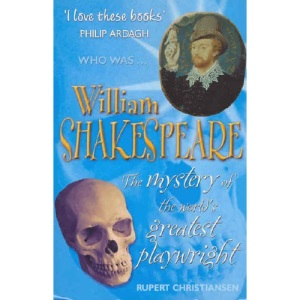 William Shakespeare: The Mystery of the World's Greatest Playwright (Who Was...?)