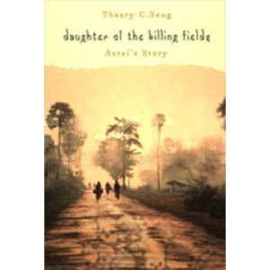 Daughter of the Killing Fields: Asrei's Story