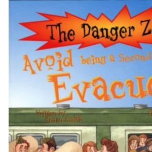 Avoid Being a Second World War Evacuee (Danger Zone)