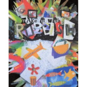 Make it with Rubbish (Make it with)