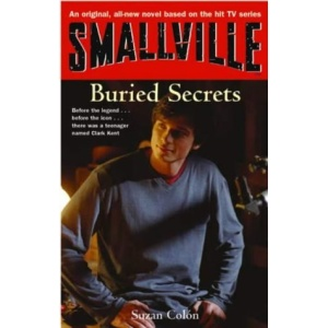 Smallville: Secrets Bk. 6 (Smallville Young Adult)