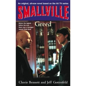 Greed (Smallville Young Adult)