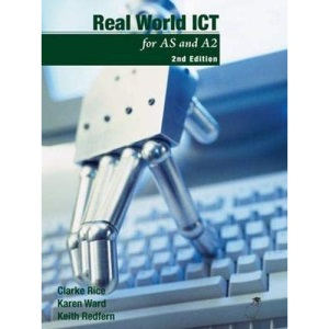 Real World ICT: For AS and A2