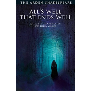 All's Well That Ends Well (The Arden Shakespeare Third Series)