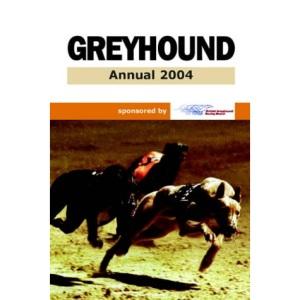 British Greyhound Racing Board Greyhound Annual 2004