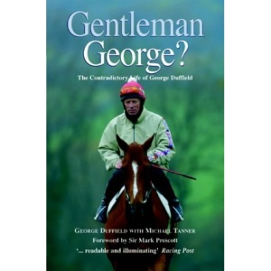 Gentleman George?: The Autobiography of George Duffield, MBE