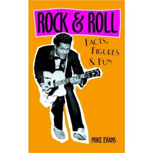 Rock and Roll: Facts, Figures and Fun (Facts Figures & Fun)