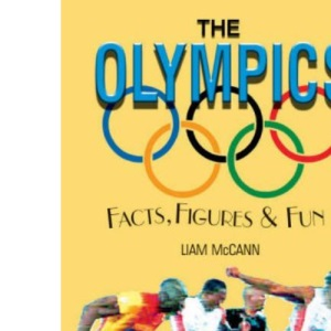 The Olympics: Facts, Figures and Fun (Facts Figures & Fun)