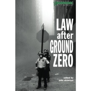 Law After Ground Zero (Glasshouse)