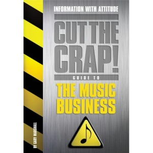 The Music Business (Cut the Crap Guides)