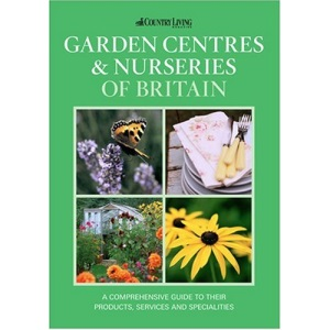 The Country Living Guide to Garden Centres & Nurseries of Britain (Travel Publishing) (Paperback)